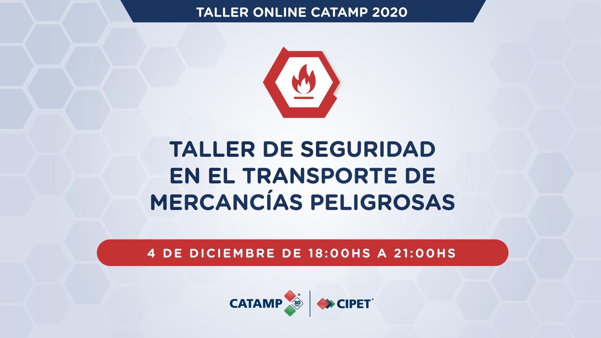 TALLER DE SEGURIDAD EN EL TRANSPORTE DE MERCANCÍAS PELIGROSAS